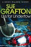 U is for Undertow (Kinsey Millhone Alphabet Series)