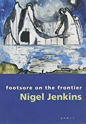 Footsore on the Frontier - Selected Essays and Articles
