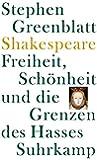 Shakespeare: Freiheit, Schönheit und die Grenzen des Hasses: Frankfurter Adorno-Vorlesungen 2006