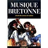 La musique bretonne : histoire des sonneurs