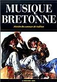 La musique bretonne - Histoire des sonneurs
