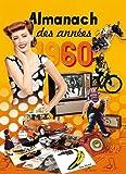 Almanach des Annees 60 2015