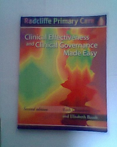 Clinical Effectiveness and Clinical Governance Made Easy, Second Edition (Radcliffe Primary Care Series)
