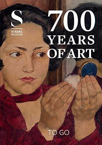 700 Years of Art. To go: Guide to the Städel Museum, Frankfurt am Main