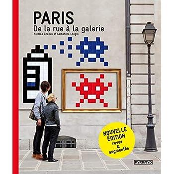 Paris de la rue à la galerie, nouvelle édition