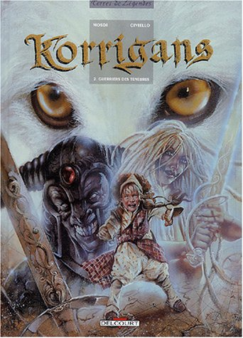 Korrigans, tome 2 :Guerriers des ténèbres