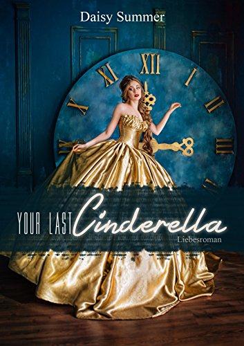 Your Last Cinderella: Liebesroman