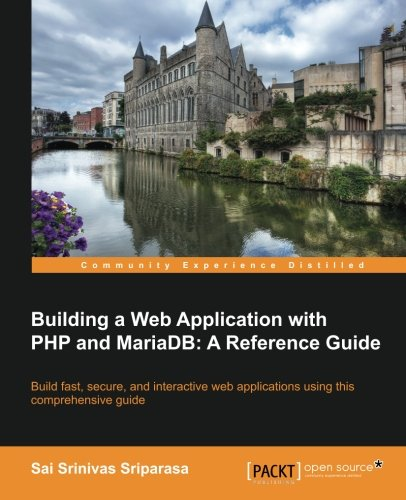 Building a Web Application with PHP and Mariadb por Sai Sriparasa