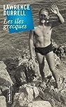 Les îles grecques 2e édition par Durrell