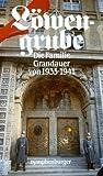 Löwengrube, Die Familie Grandauer von 1933-1941
