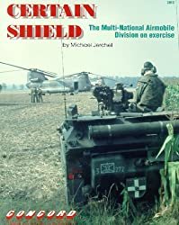 Certain Shield: Multinational Airmobile Division on Exercise (Firepower pictorial specials 2000 series)