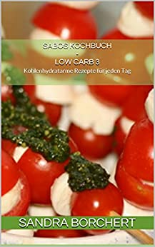 Sabos Kochbuch - Low Carb 3 Image