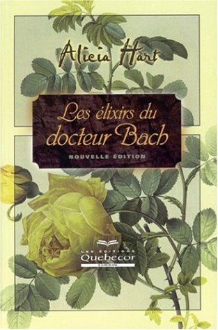 Les élixirs du docteur Bach