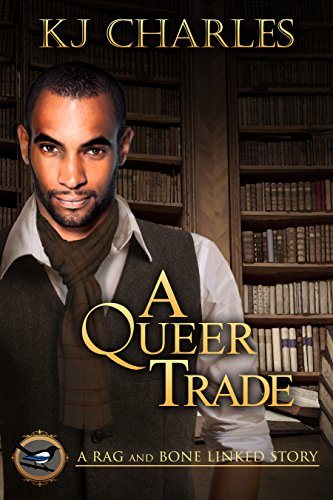 A Queer Trade by [Charles, KJ]