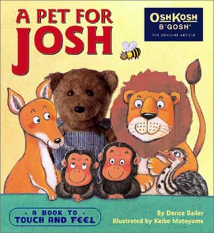 a-pet-for-josh-a-book-to-touch-and-feel-oshkosh-bgosh-books