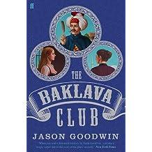 The Baklava Club (Yashim the Ottoman Detective) by Jason Goodwin (2015-07-02)