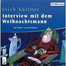 Interview mit dem Weihnachtsmann: Autorisierte Lesefassung