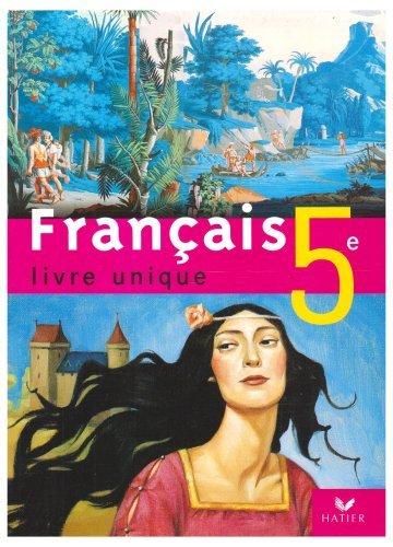 Français 5e : Livre unique by Dominique Fouquet (2006-05-24)