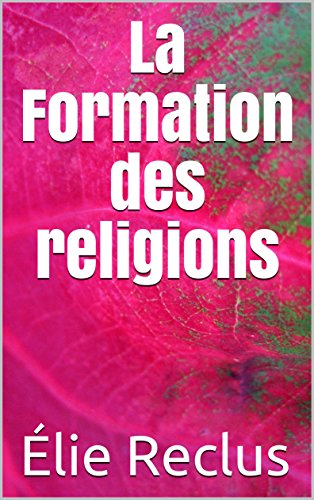 la-formation-des-religions-french-edition
