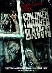 Children of a Darker Dawn [Import anglais]