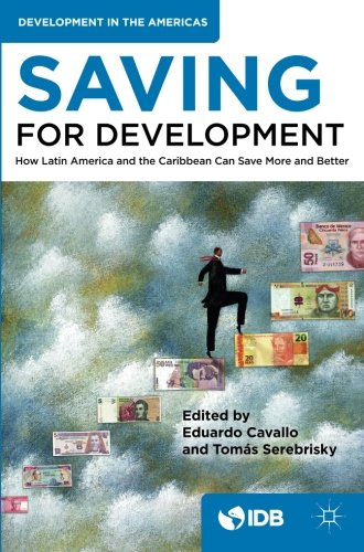 saving-for-development-how-latin-america-and-the-caribbean-can-save-more-and-better