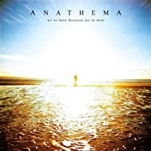 We're Here Because We're Here by Anathema (2010-05-31)