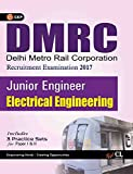 DMRC Electrical Engineering (Junior Engg. Recruitment Exam.) Includes 3 Practice Papers