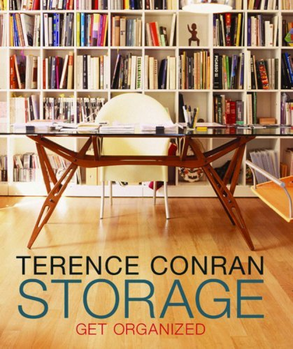 Storage: Get Organized by Terence Conran (2007-04-01)