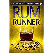 "Rum Runner - A Thriller (Jacqueline ""Jack"" Daniels Mysteries Book 9) (English Edition)"