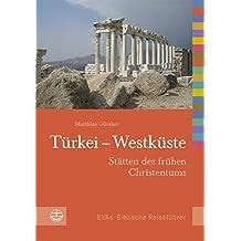 Türkei - Westküste: Stätten des frühen Christentums