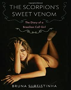 The Scorpion's Sweet Venom: Memoir of a Brazilian Call Girl