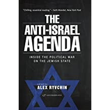 Anti-israel Agenda: Inside the Political War on the Jewish State
