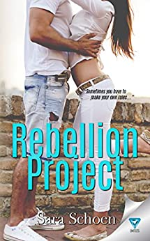 Rebellion Project (R is for Rebellion Book 1) by [Schoen, Sara]