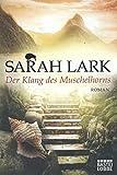 Der Klang des Muschelhorns: Roman (Die Feuerblüten-Trilogie, Band 2) bei Amazon kaufen