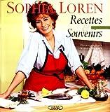 Sophia Loren - Recettes et souvenirs