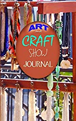 Art & Craft Show Journal