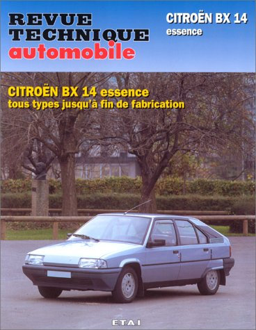 Revue Technique Automobile, N° 703 Citroen Bx 14 Ess
