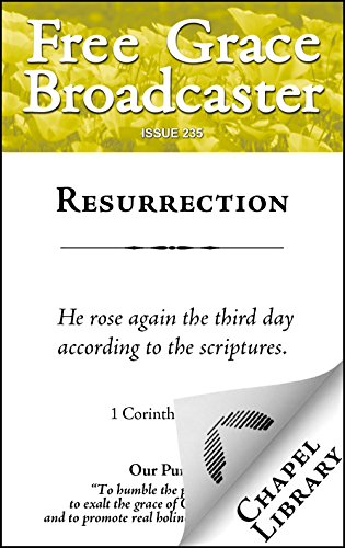 Resurrection (Free Grace Broadcaster Book 235)