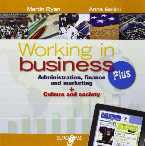 Working in business plus. Con e-book. LibroLIM. Per le Scuole superiori