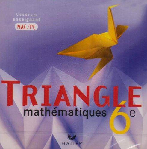 Triangle 6e : CD-ROM Enseignant par Gisèle Chapiron, Michel Mante