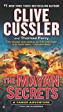 Clive Cussler, Thomas Perry: The Mayan Secrets