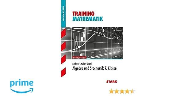 Training Gymnasium - Mathematik Algebra und Stochastik 7. Klasse ...