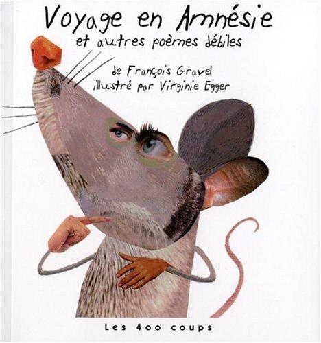 """<a href=""""/node/13295"""">Voyage en Amnésie et autres poèmes débiles</a>"""