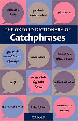 PDF] Download The Oxford Dictionary of Catchphrases By