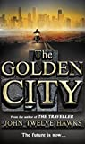 The Golden City (The Fourth Realm Trilogy, Band 3)