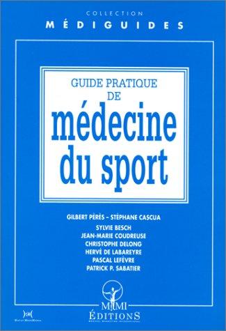 Guide pratique de médecine du sport par Collectif