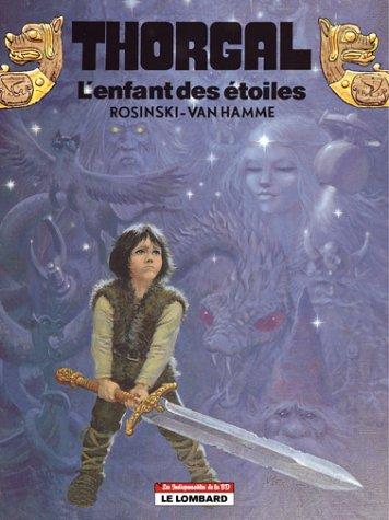 Les Indispensables de la BD, Thorgal, tome 7 : L'Enfant des étoiles