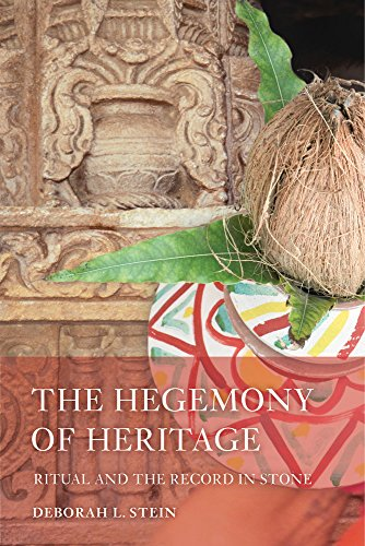 Hegemony of Heritage (South Asia Across the Disciplines)