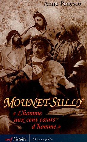 Mounet-Sully : L'homme au cent coeurs d'homme