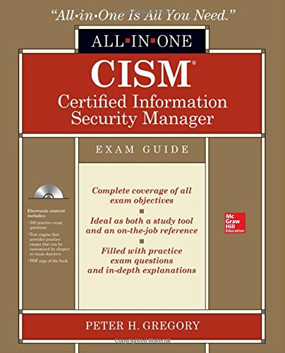 CISM Certified Information Security Manager All-in-One Exam Guide por Peter Gregory